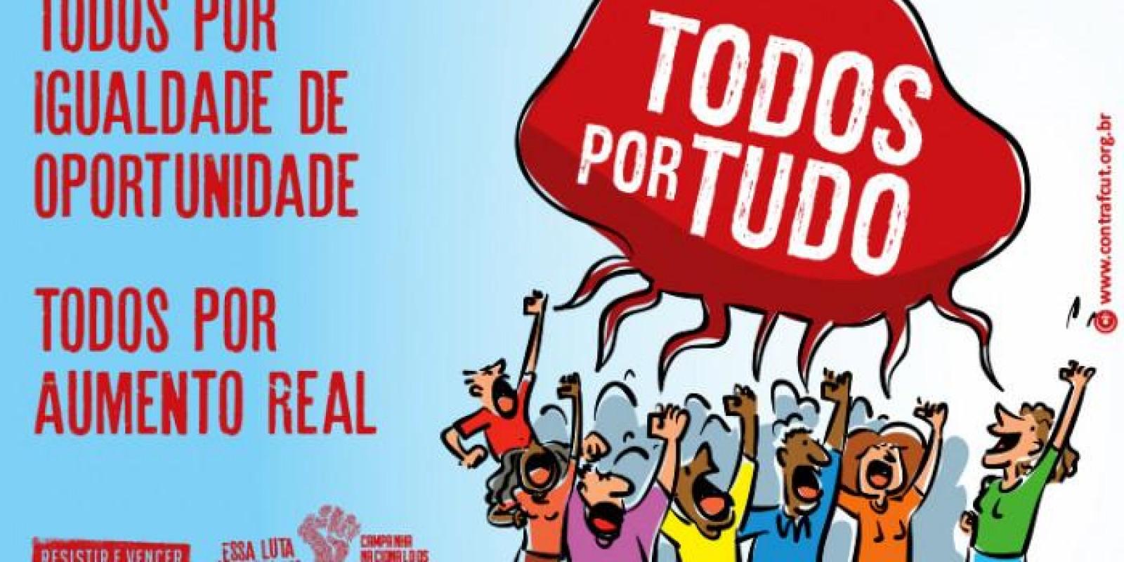 Hoje é dia de proposta com aumento real, PLR maior, mais empregos e manutenção dos direitos