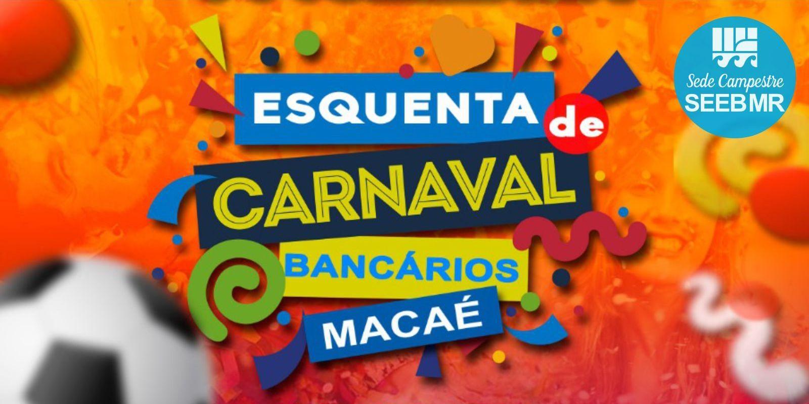 Esquenta de Carnaval Bancários Macaé