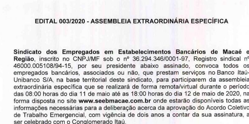Edital 003/2020 - Assembleia Extraordinária Específica - Bancários vão deliberar sobre o acordo com o Conglomerado Banco Itaú.