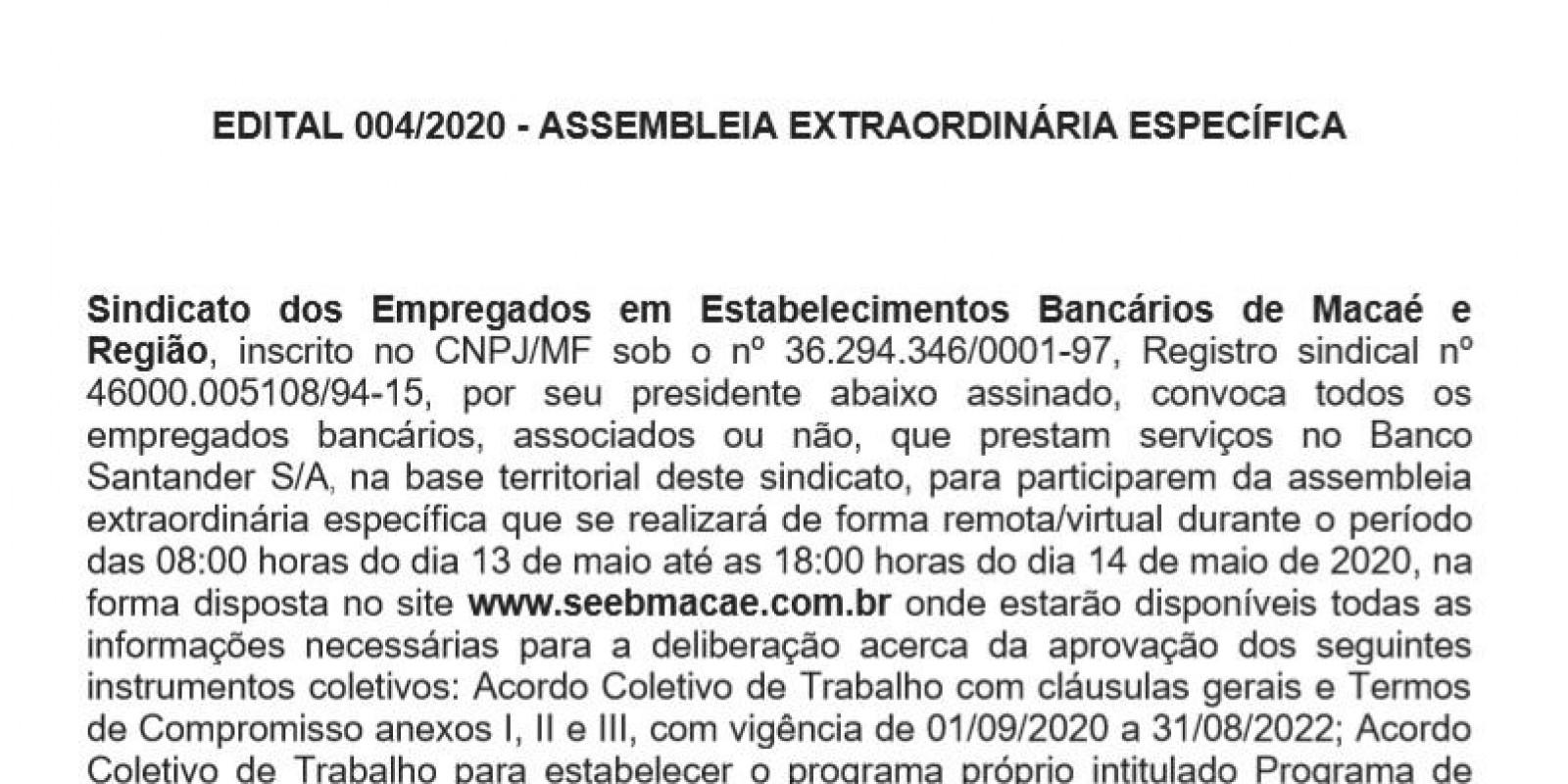 EDITAL 004/2020 - ASSEMBLEIA EXTRAORDINÁRIA ESPECÍFICA - Bancários vão deliberar sobre o acordo com o Banco Santander.