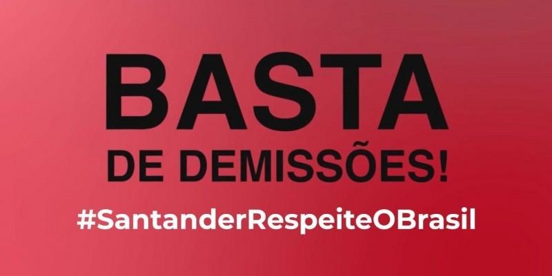 Mesmo com a pandemia, campanha mundial contra demissões e lucros, Santander continua demitindo.