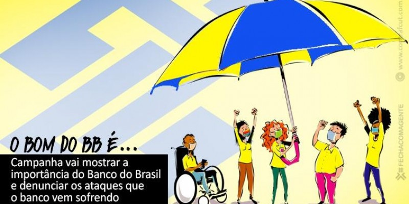 Contraf-CUT e sindicatos lançam campanha em defesa do Banco do Brasil