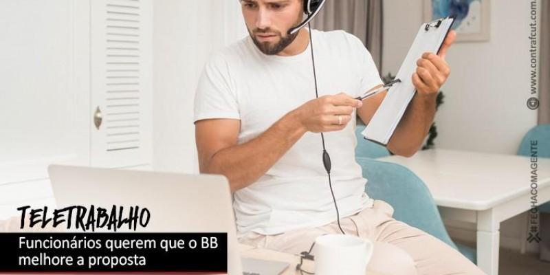 Teletrabalho: Funcionários querem melhorias na proposta do Banco do Brasil