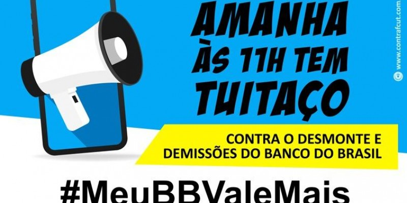 Funcionários do BB fazem greve e tuitaço nesta sexta-feira (29)