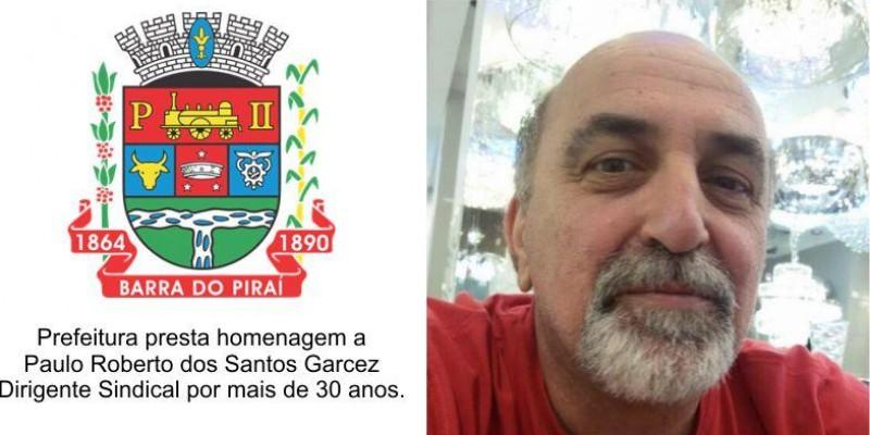 Prefeitura de Barra do Piraí faz homenagem a Paulo Roberto Garcez