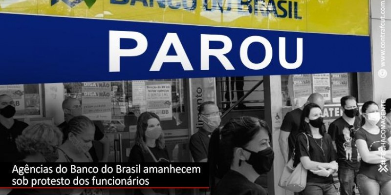 Agências do Banco do Brasil amanhecem sob protestos