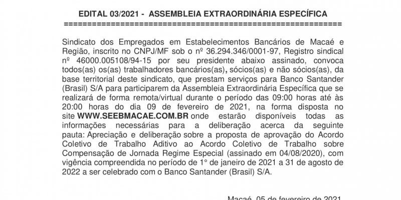 EDITAL 03/2021 - ASSEMBLEIA GERAL EXTRAORDINÁRIA - Banco Santander