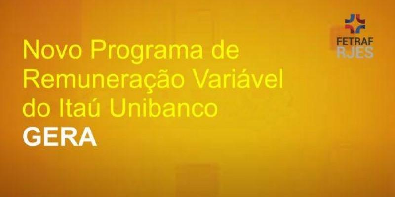 Fetraf RJ/ES promove, quarta (31), debate sobre o programa de remuneração variável do Itaú – GERA