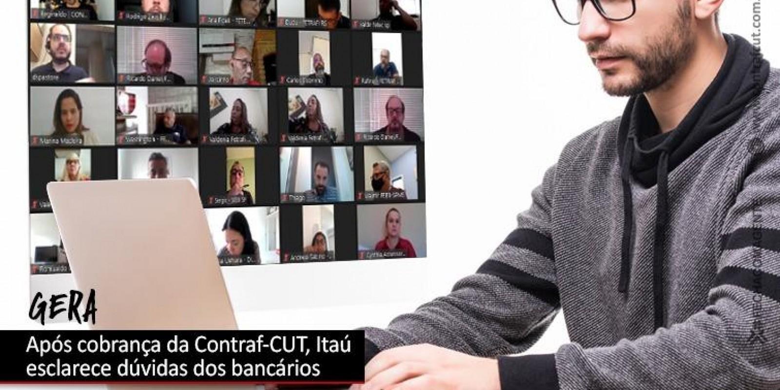 Após cobrança da Contraf-CUT, Itaú esclarece dúvidas sobre o GERA