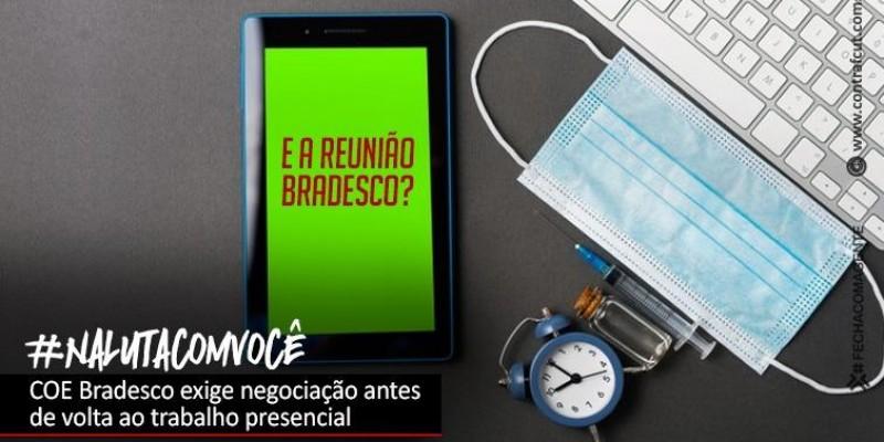 COE Bradesco reforça a importância de negociação para volta do trabalho presencial