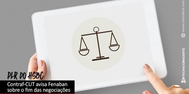 Contraf-CUT avisa Fenaban sobre o fim das negociações pela PLR do HSBC