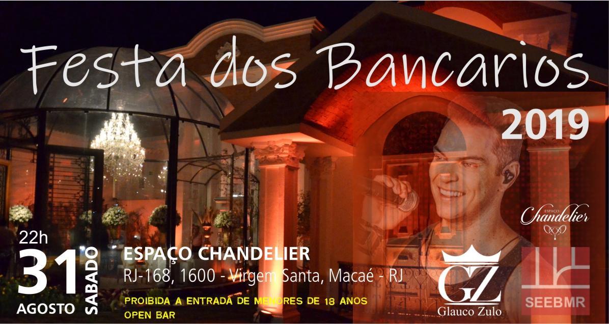 Festa do dia dos bancários de Macaé e Região 2019