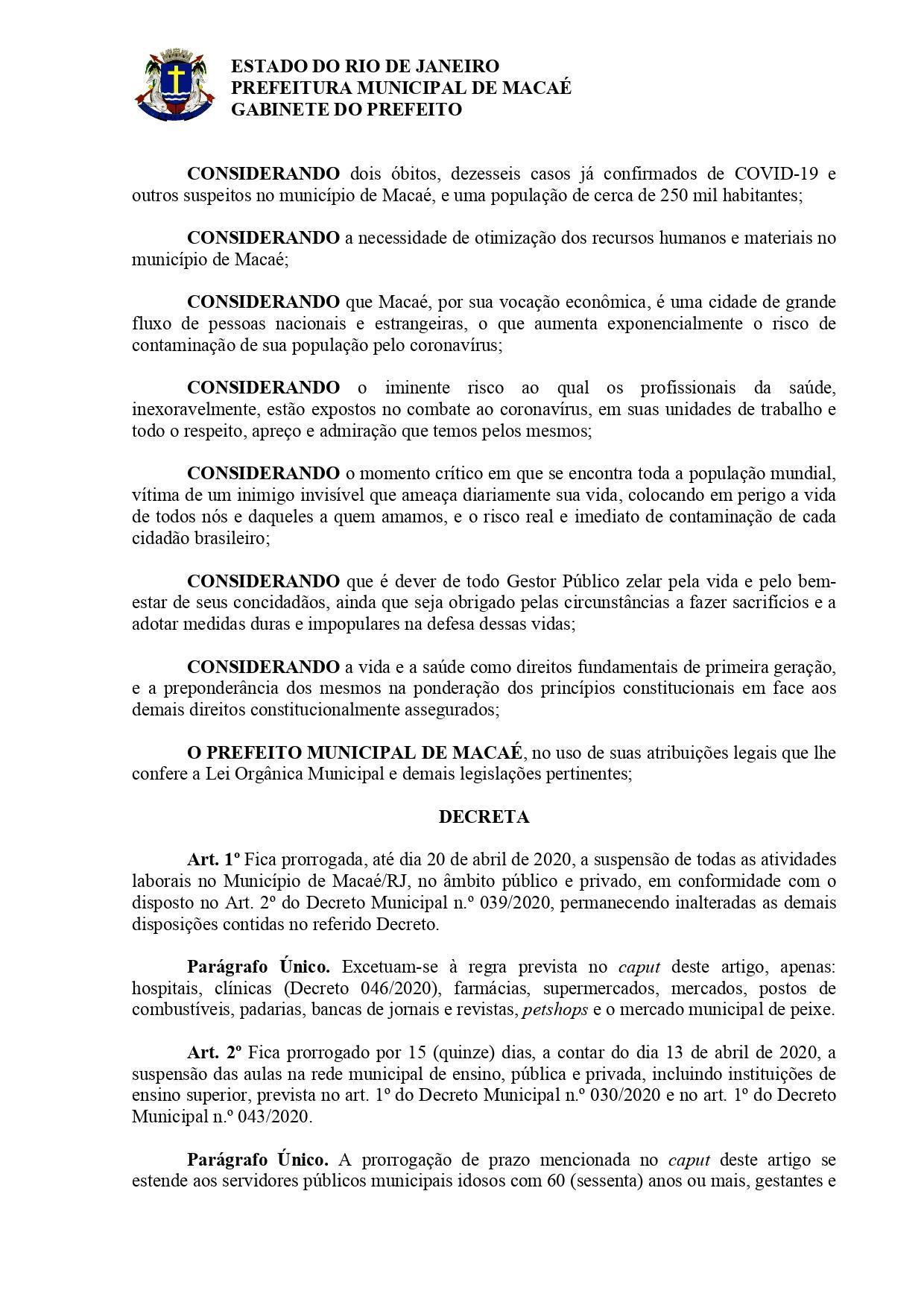 Decreto 050/2020 editado quinta-feira (09) pela Prefeitura de Macaé, prorroga para o dia 20/04 a suspenção das atividades laborais no município.