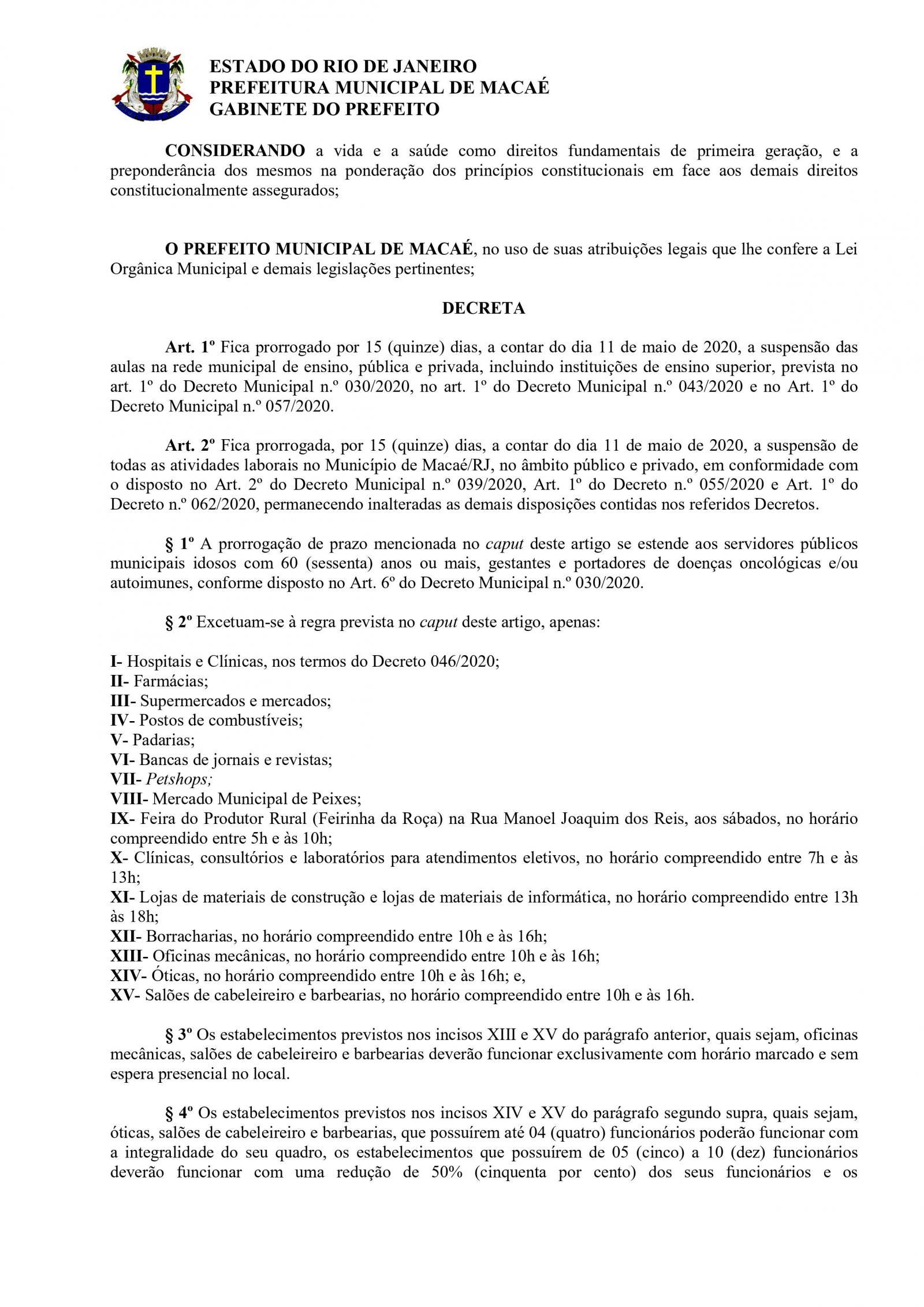 Decreto 057/2020 editado nesta quarta-feira (06) pela Prefeitura de Macaé, prorroga a suspenção das atividades laborais