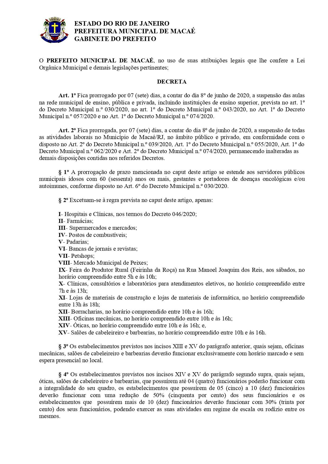Decreto 080/2020 editado nesta sexta-feira (05) pela Prefeitura de Macaé, prorroga a suspenção das atividades laborais no município