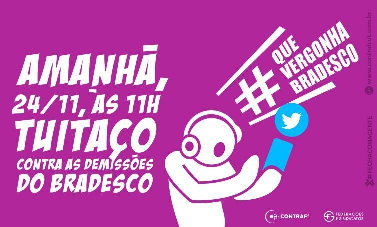 Tuitaço contra as demissões no Bradesco será amanhã