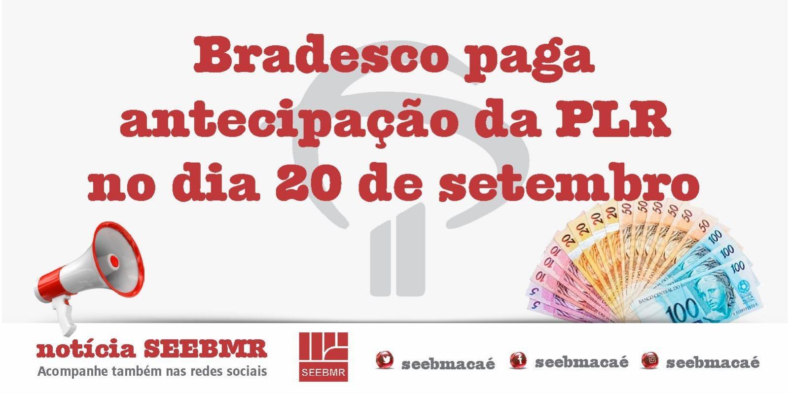PLR do Bradesco será paga dia 20